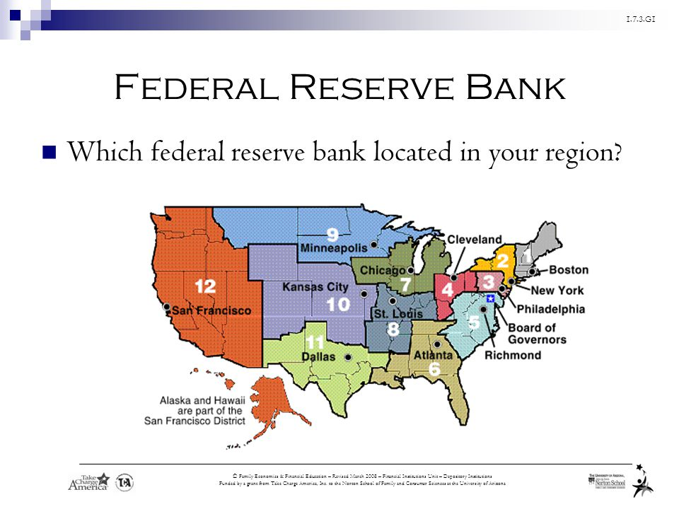 Federal Reserve Bank Which federal reserve bank located in your region