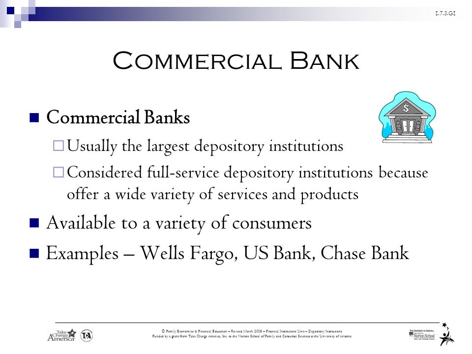 Commercial Bank Commercial Banks Available to a variety of consumers