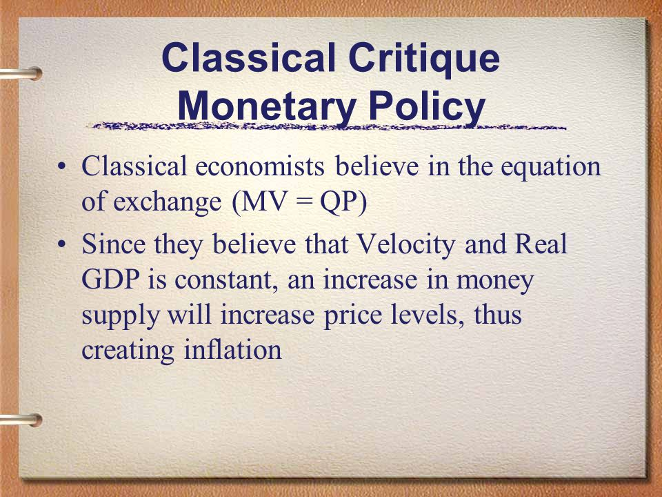 Classical Critique Monetary Policy