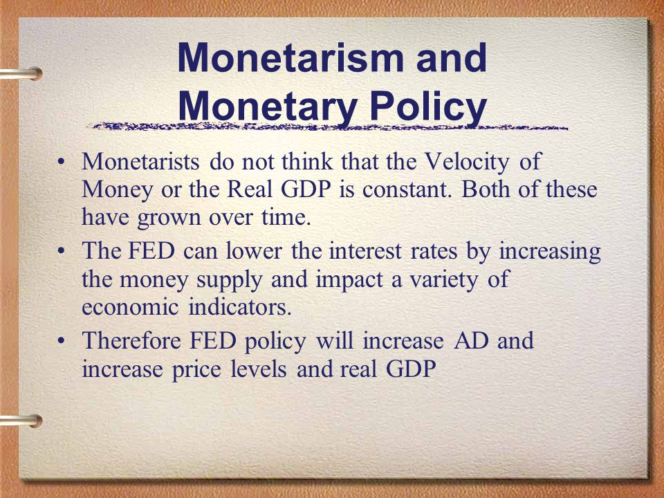 Monetarism and Monetary Policy