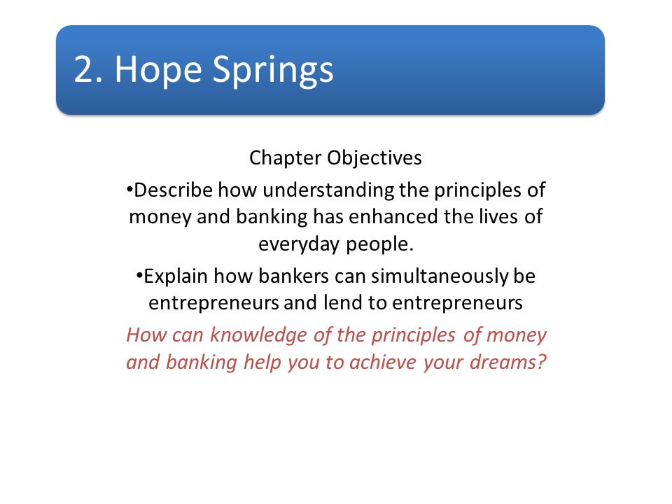2. Hope Springs Chapter Objectives