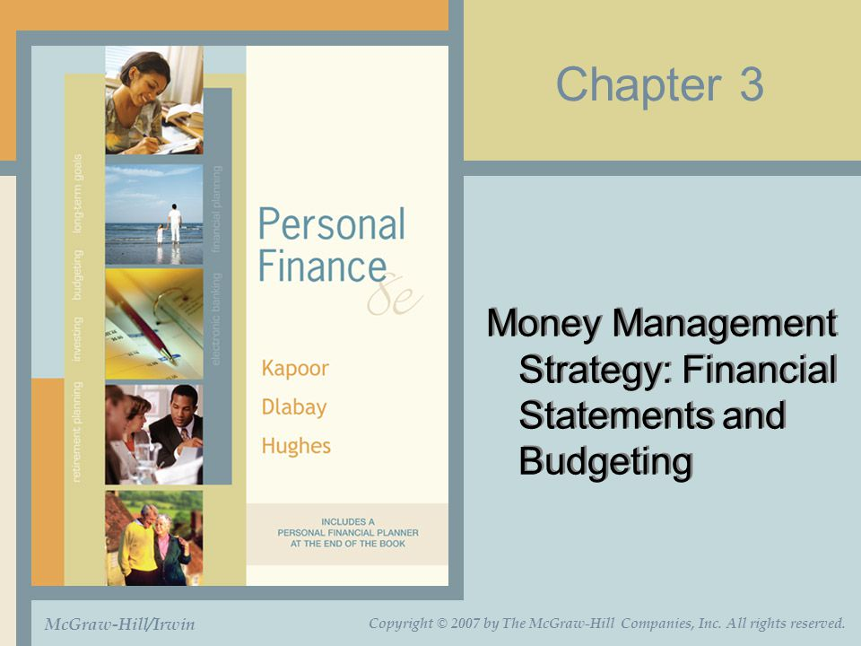 Money Management Strategy: Financial Statements and Budgeting