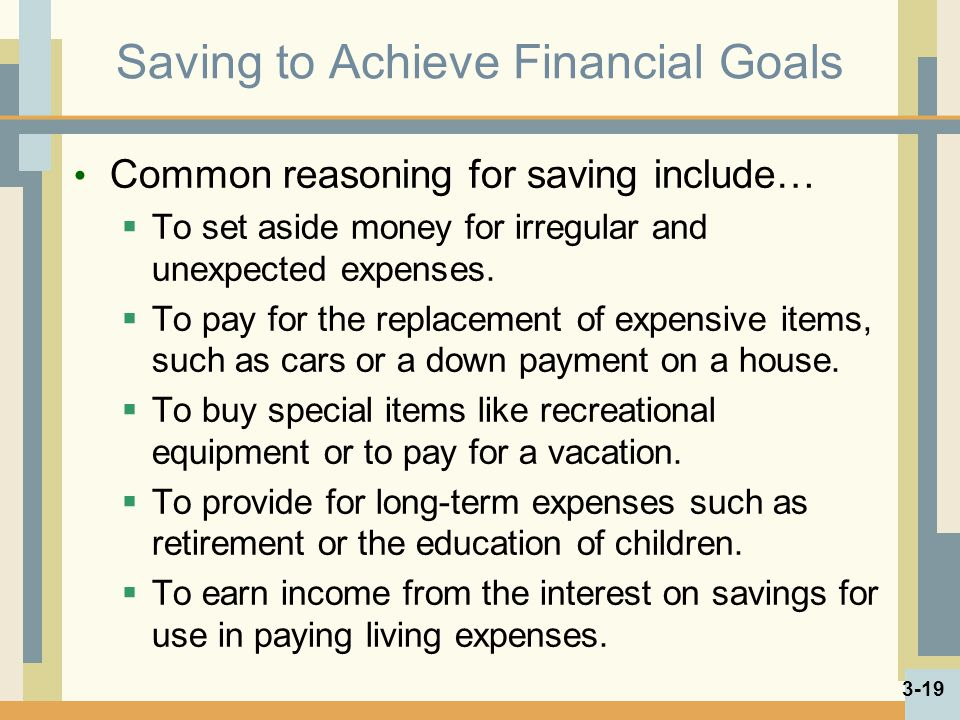 Saving to Achieve Financial Goals