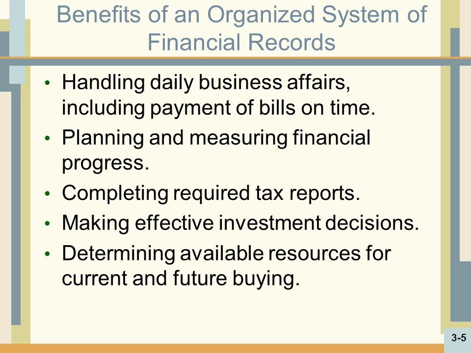 Benefits of an Organized System of Financial Records