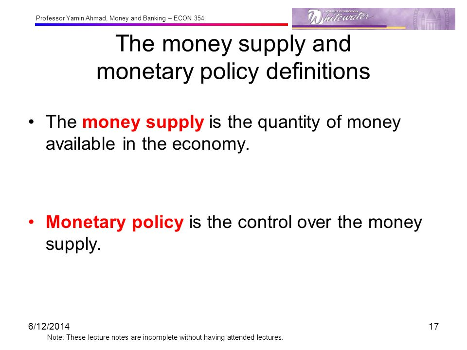 The money supply and monetary policy definitions