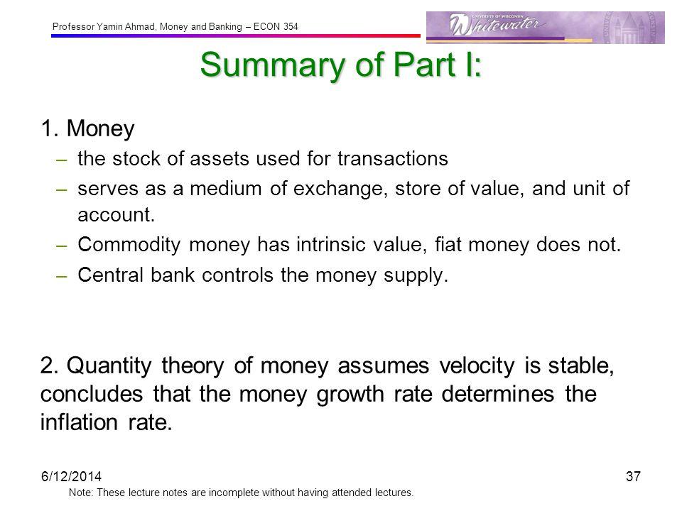 Summary of Part I: 1. Money