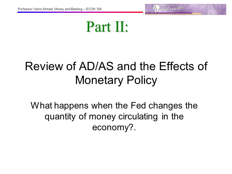 Review of AD/AS and the Effects of Monetary Policy
