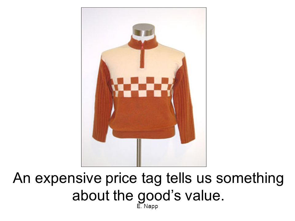 An expensive price tag tells us something