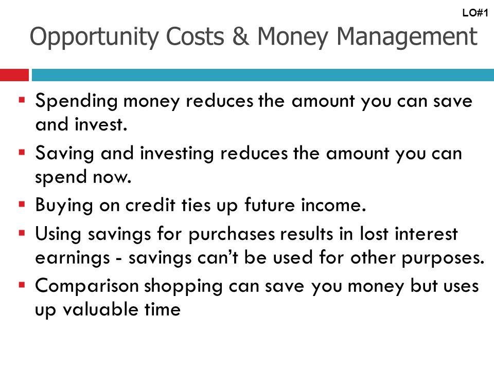 Opportunity Costs & Money Management
