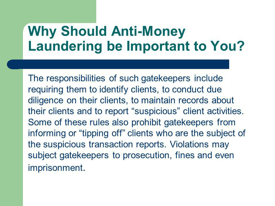 Why Should Anti-Money Laundering be Important to You