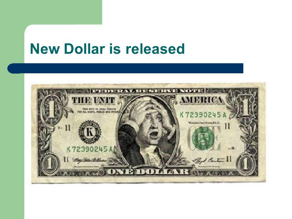 New Dollar is released