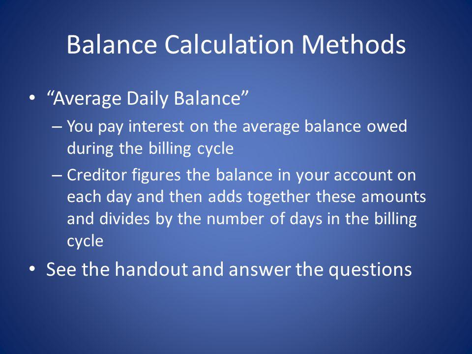 Balance Calculation Methods