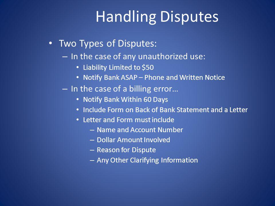 Handling Disputes Two Types of Disputes: