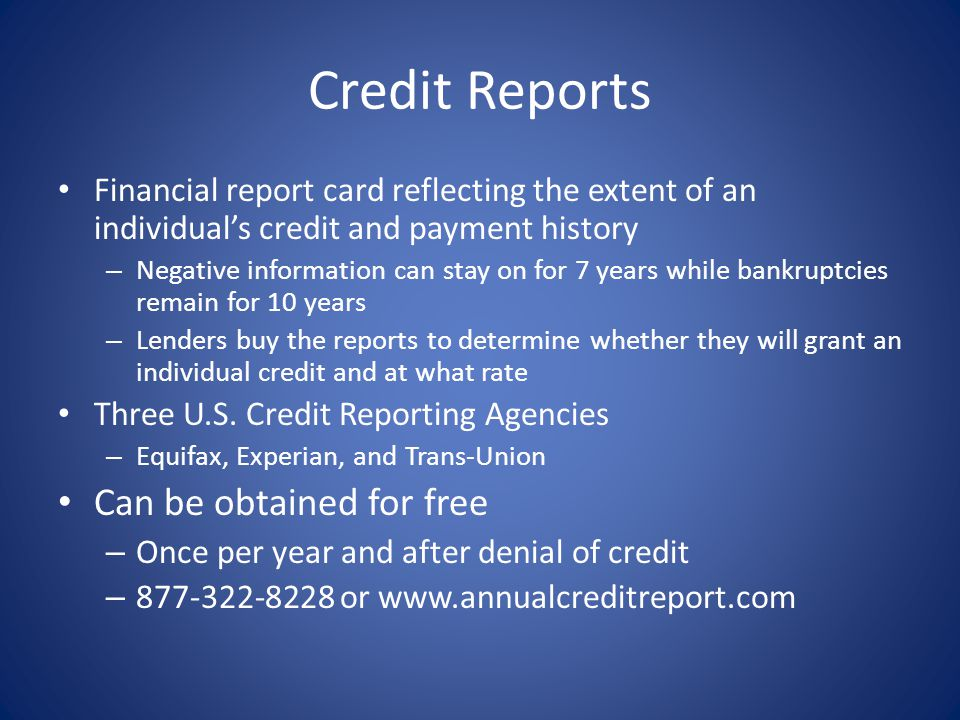 Credit Reports Can be obtained for free