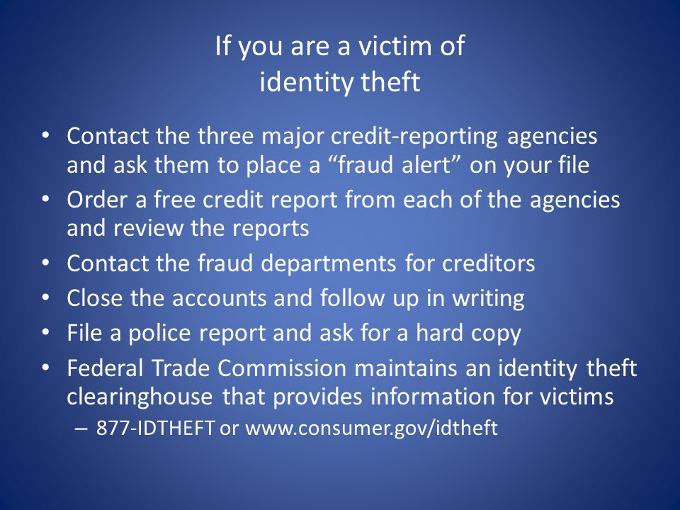 If you are a victim of identity theft