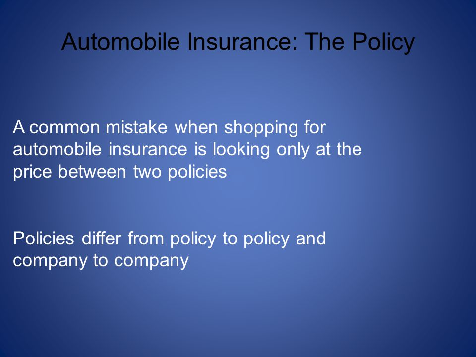 Automobile Insurance: The Policy