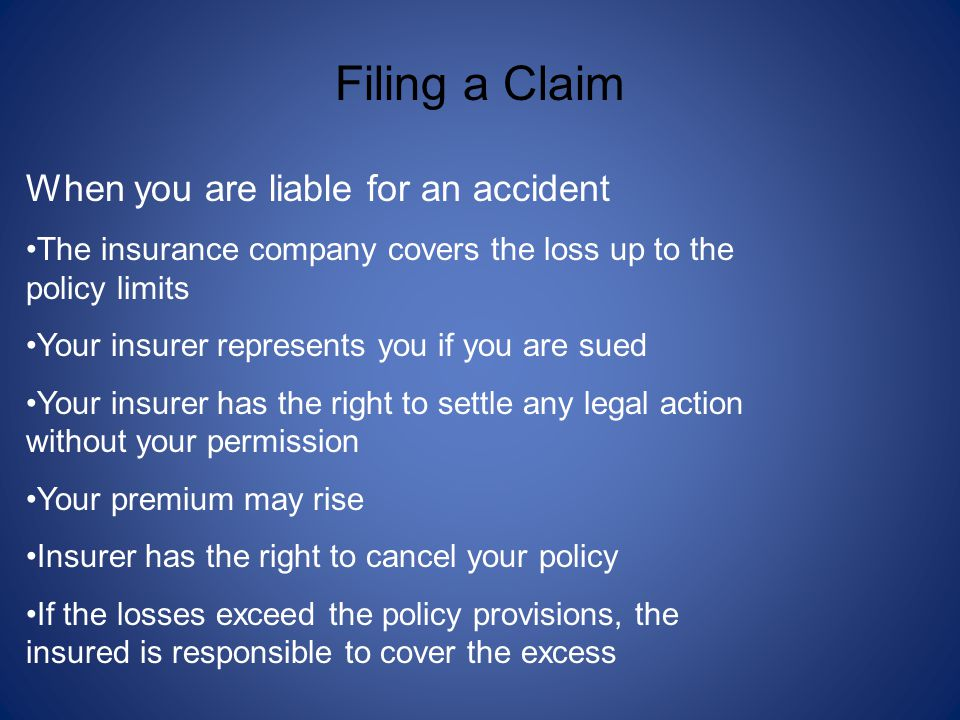 Filing a Claim When you are liable for an accident