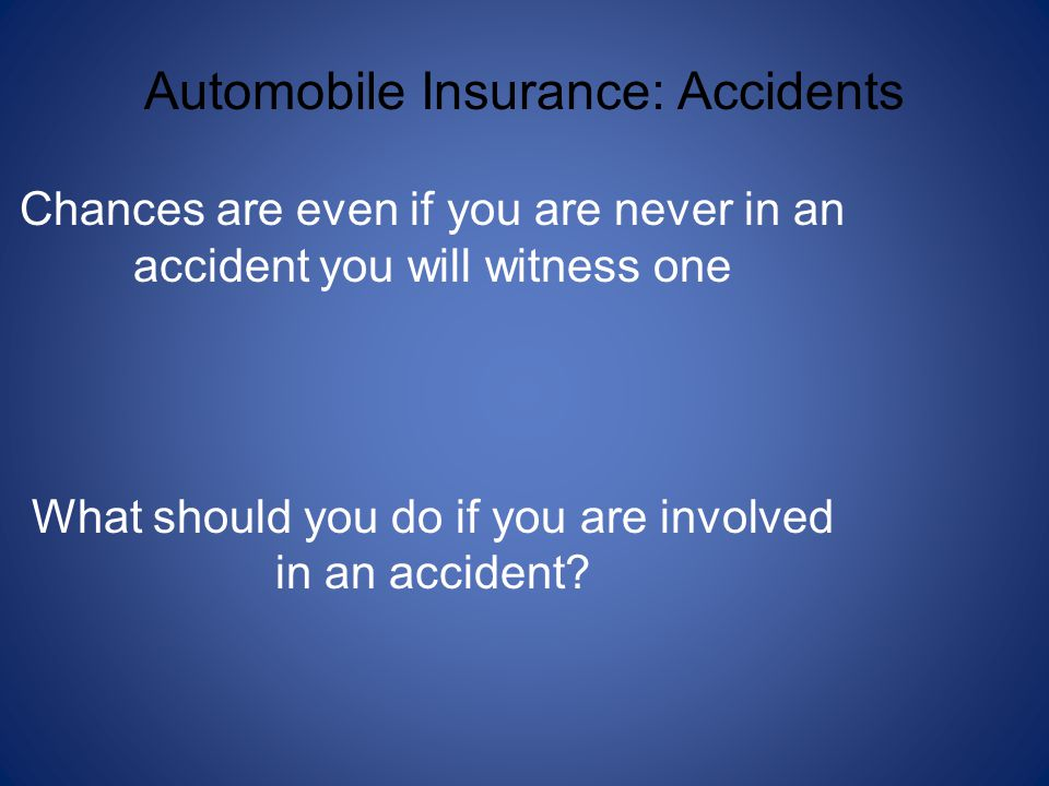 Automobile Insurance: Accidents