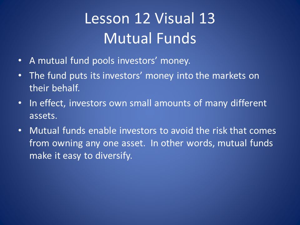 Lesson 12 Visual 13 Mutual Funds