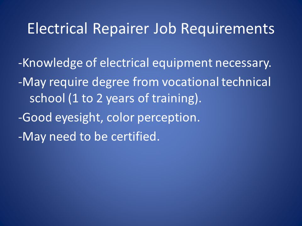 Electrical Repairer Job Requirements