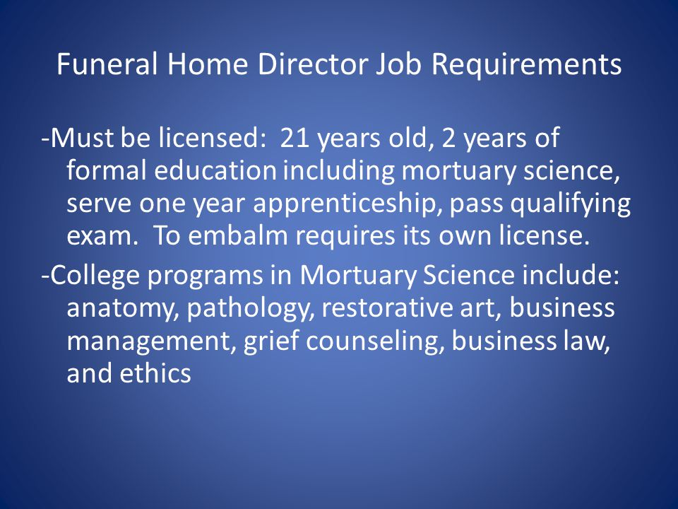 Funeral Home Director Job Requirements