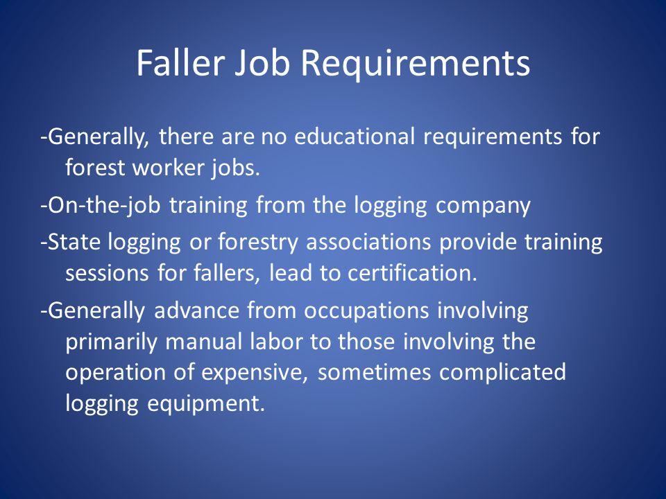 Faller Job Requirements