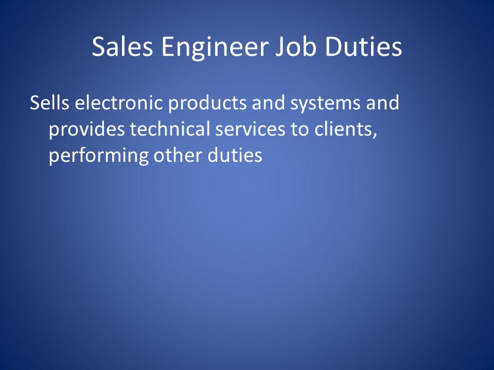 Sales Engineer Job Duties