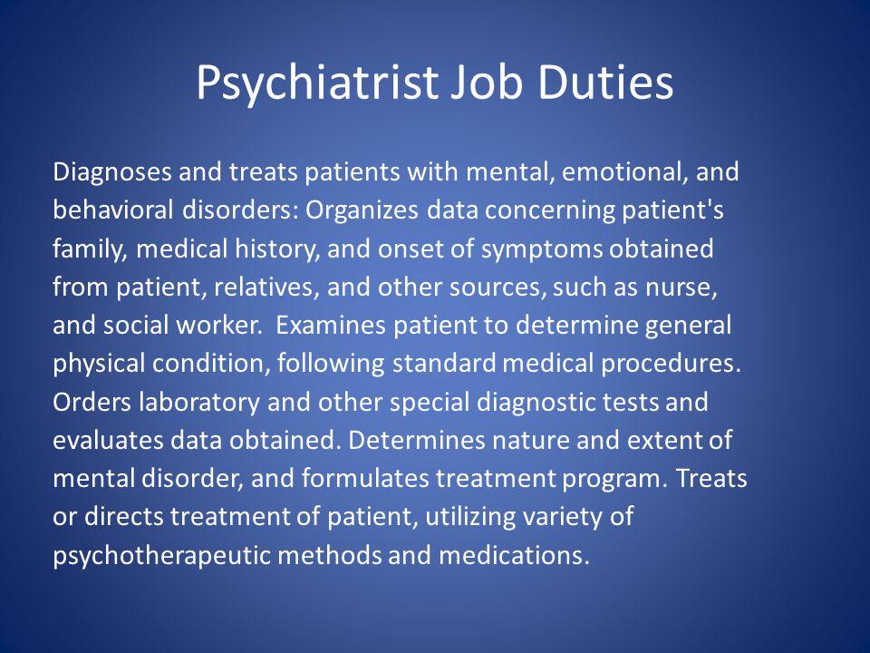 Psychiatrist Job Duties