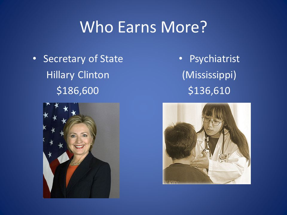Who Earns More Secretary of State Hillary Clinton $186,600