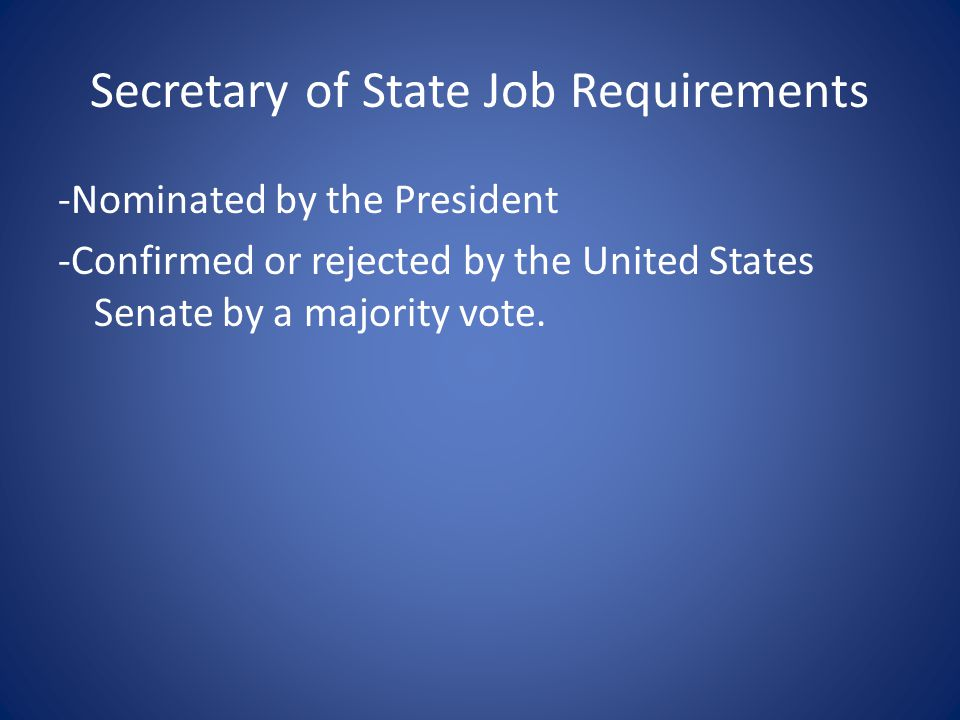 Secretary of State Job Requirements