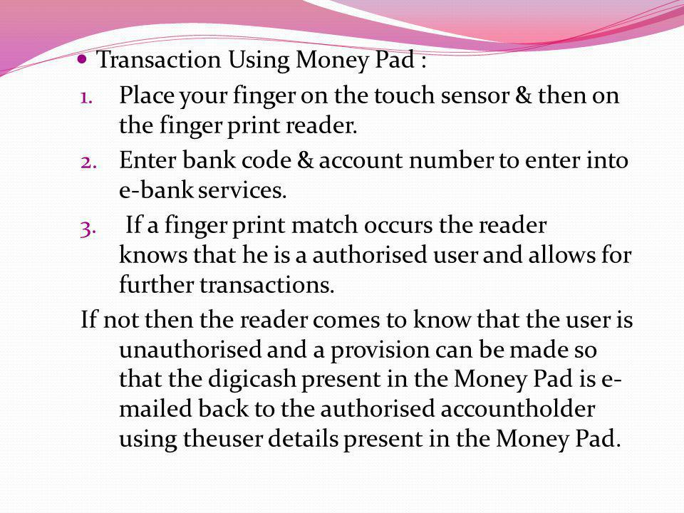 Transaction Using Money Pad :