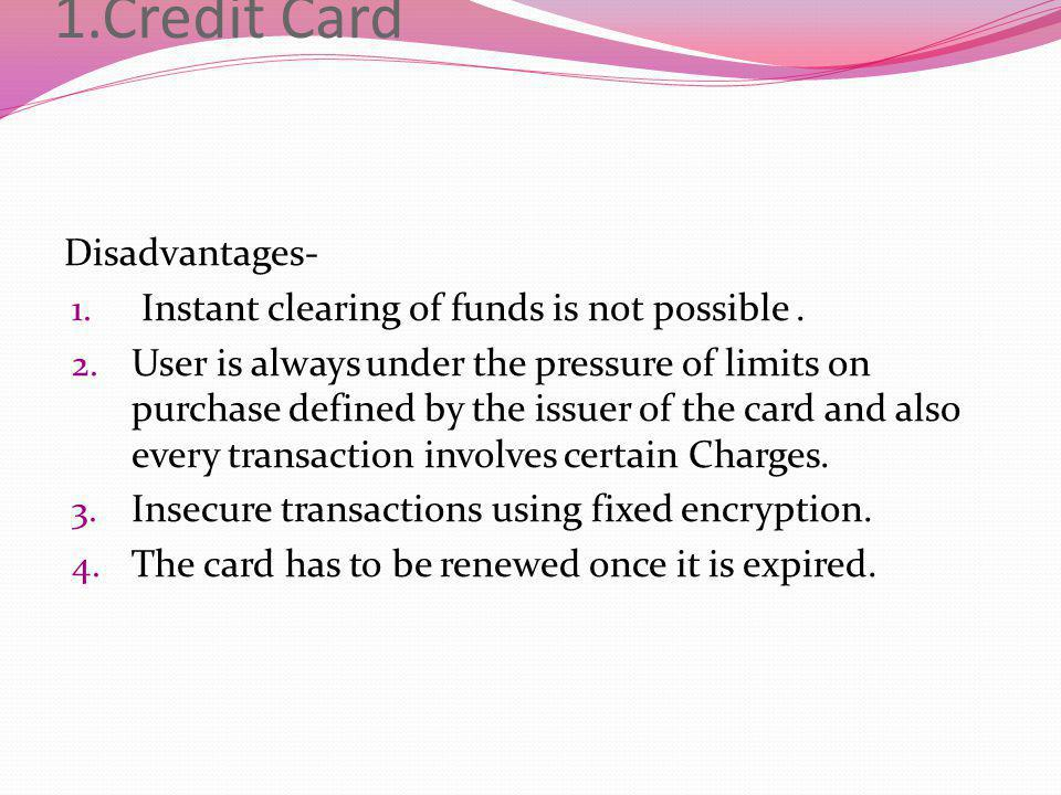 1.Credit Card Disadvantages-