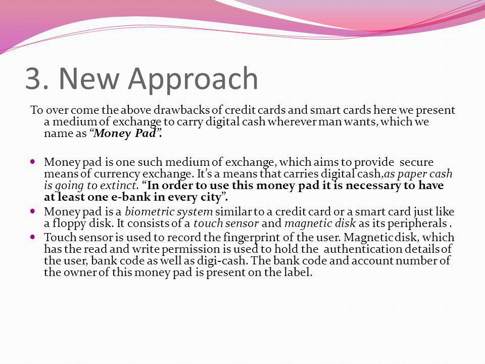 3. New Approach