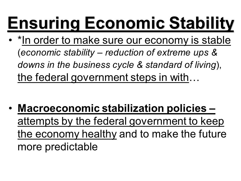 Ensuring Economic Stability