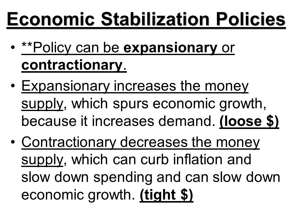 Economic Stabilization Policies