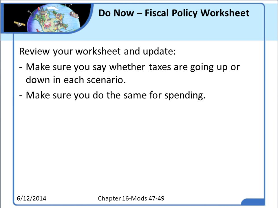 Do Now – Fiscal Policy Worksheet