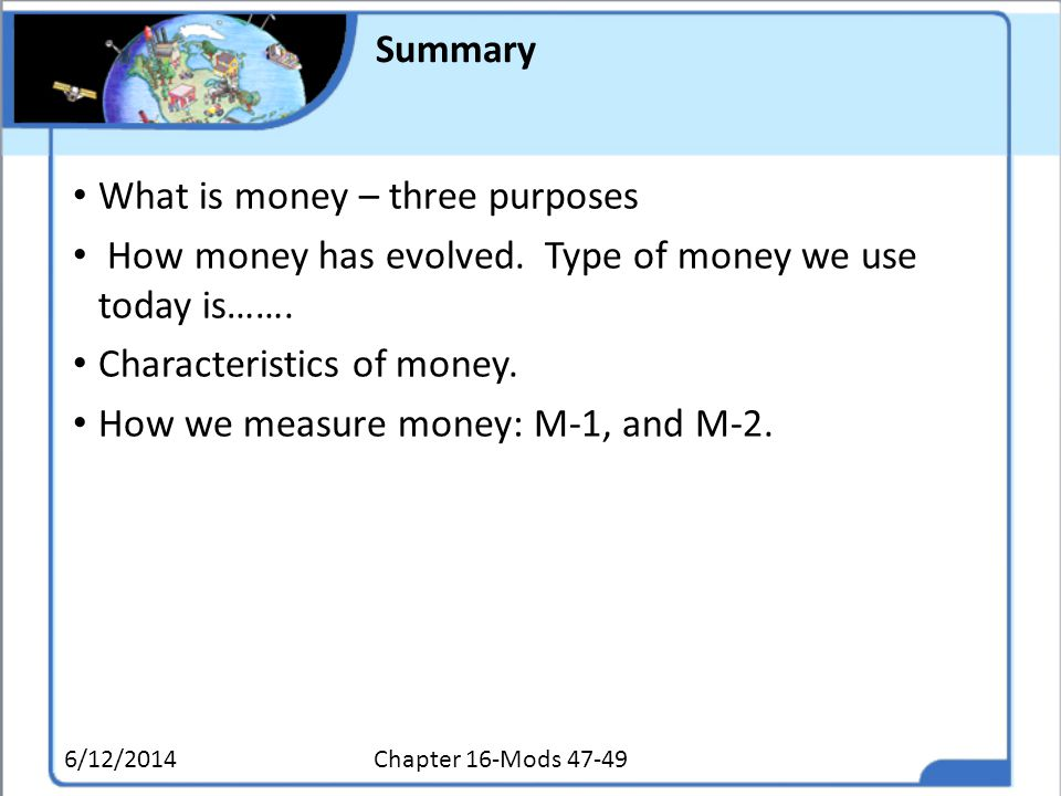 What is money – three purposes