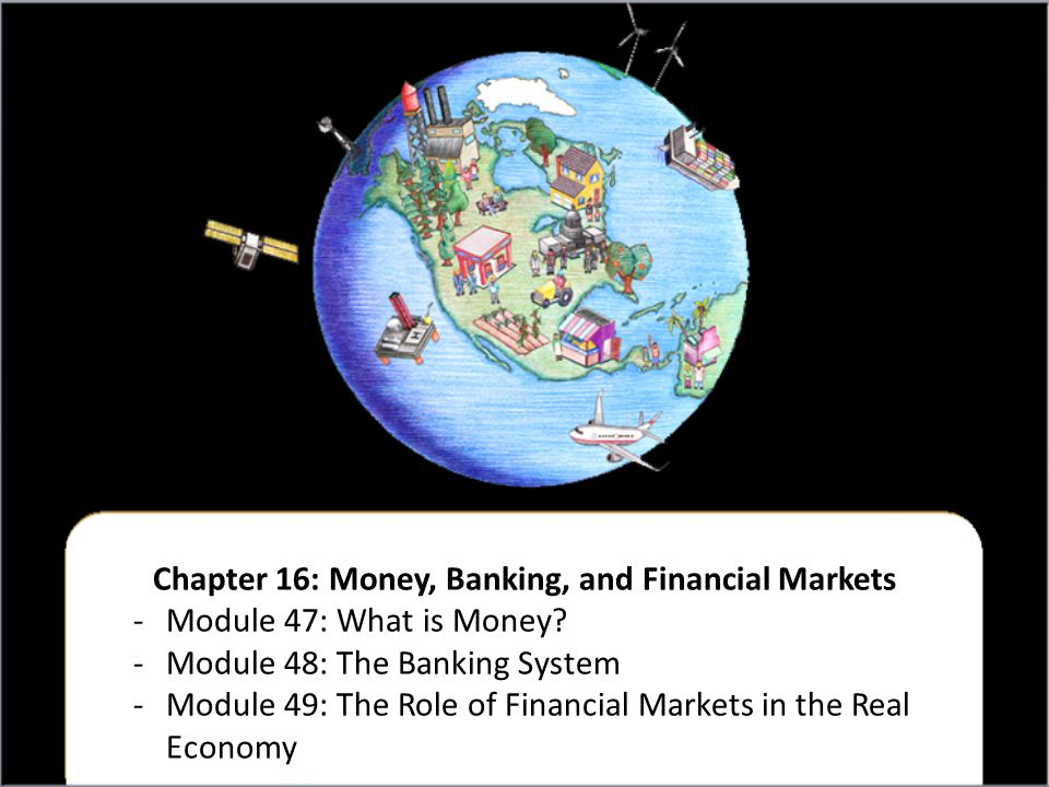 Chapter 16: Money, Banking, and Financial Markets
