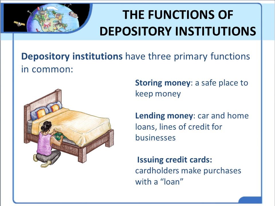 THE FUNCTIONS OF DEPOSITORY INSTITUTIONS
