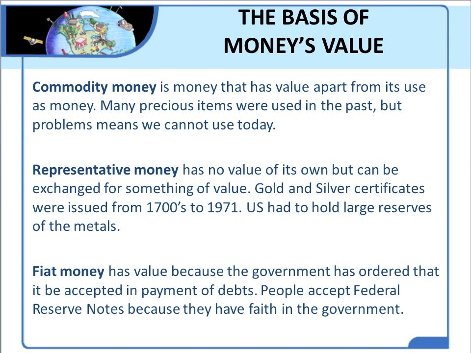 THE BASIS OF MONEY'S VALUE