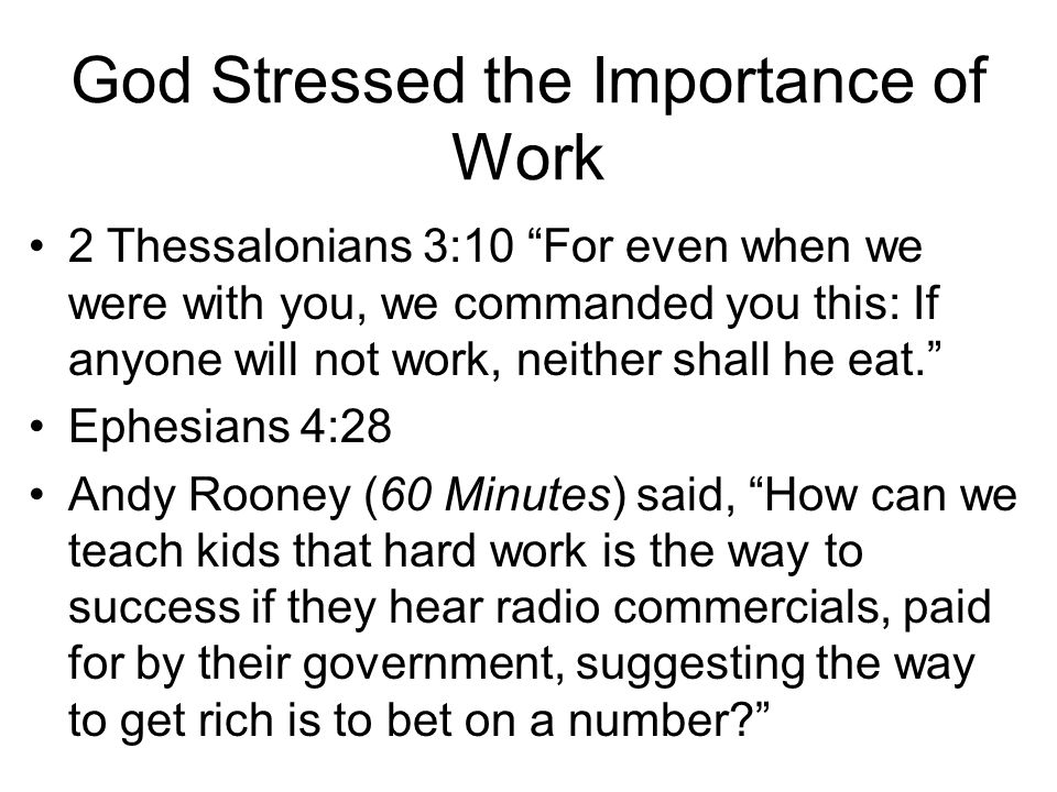 God Stressed the Importance of Work