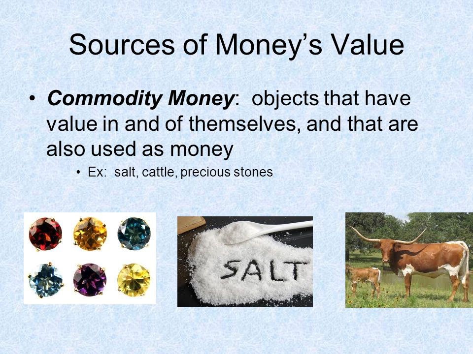 Sources of Money's Value