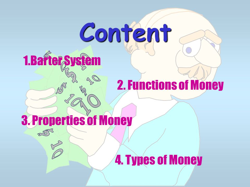 Content $ 10 $ 10 $ 10 $ 10 10 $ 10 1.Barter System