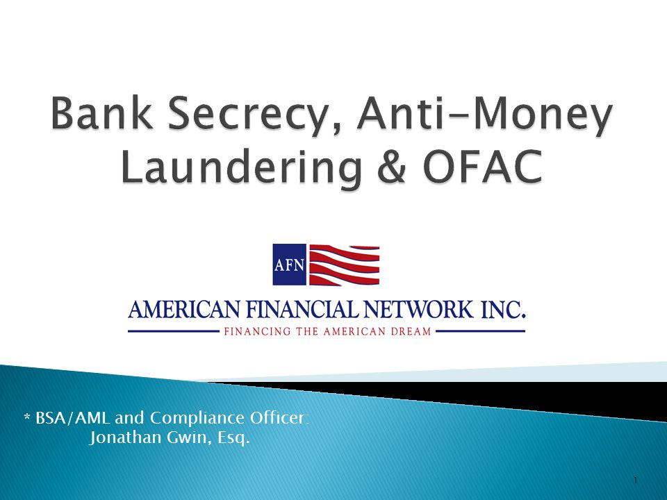 Bank secrecy anti money laundering ofac ppt video - Qualifications for compliance officer ...
