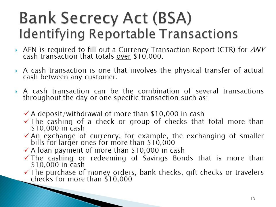 Bank Secrecy Act (BSA) Identifying Reportable Transactions