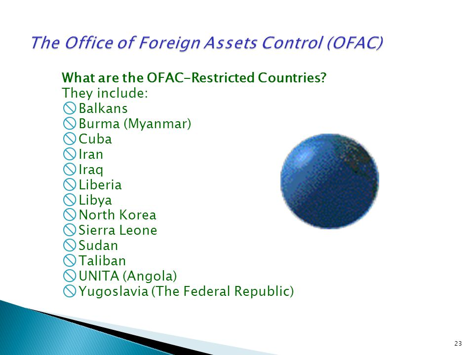 The Office of Foreign Assets Control (OFAC)