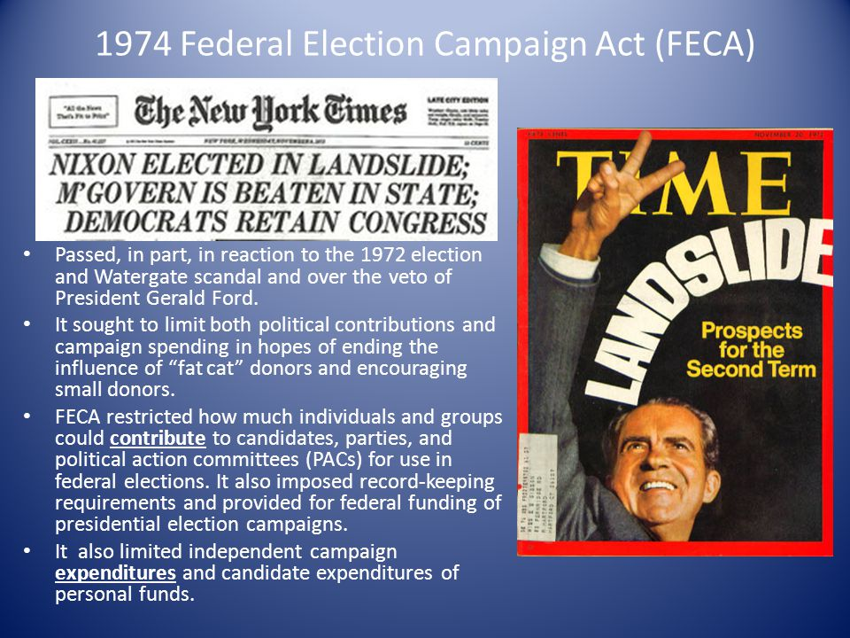 1974 Federal Election Campaign Act (FECA)