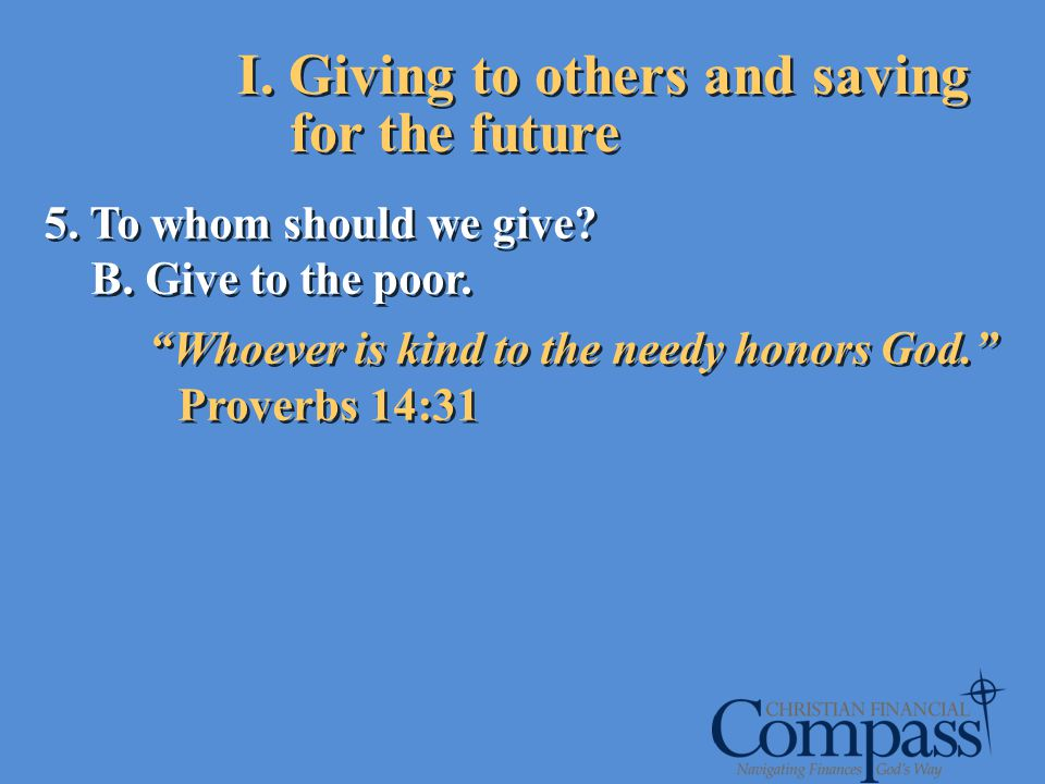 I. Giving to others and saving for the future