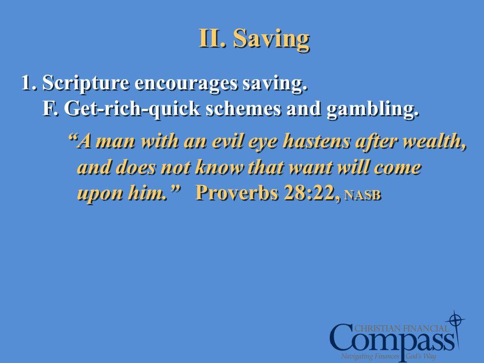 II. Saving Scripture encourages saving.