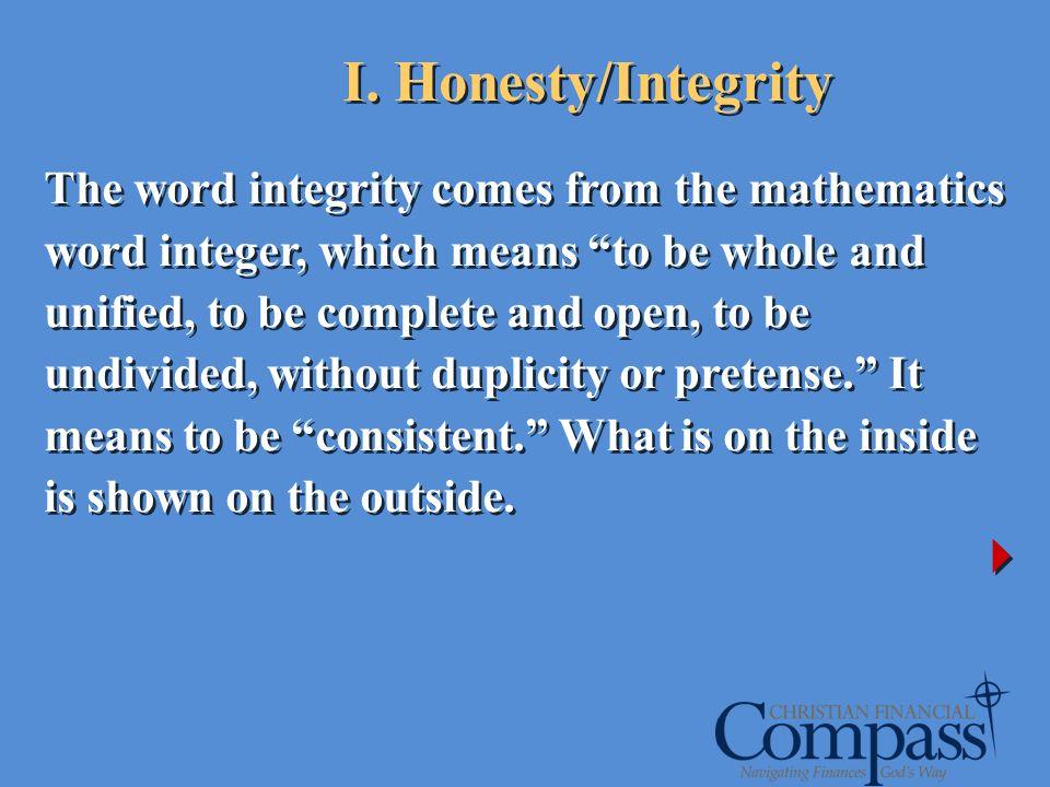 I. Honesty/Integrity